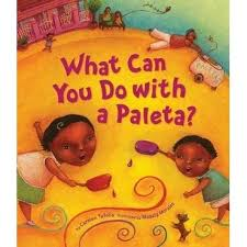 What Can You Do With a Paleta? (bilingual edition)